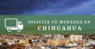 mudanza chihuahua